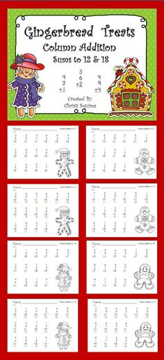 Gingerbread Treats Column Addition Sums of 12 & 18 This packet includes the following worksheet for column addition: 10 worksheets for sums of 12 10 worksheets for sums of 18 You will also receive the answers to all worksheets. For grades 1st & 2nd. $