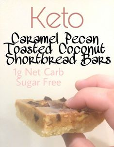 Low Carb Caramel Pecan Toasted Coconut Shortbread Bars