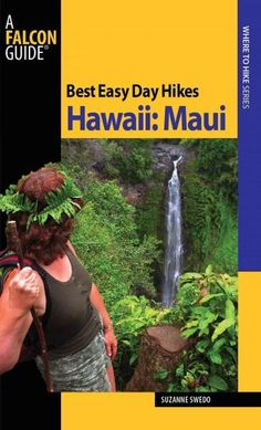 Best Easy Day Hikes Hawaii; Maui includes concise descriptions of the best easy day hikes on the island, with detailed maps of each route. The 20 hikes in this guide are generally short, easy to follo