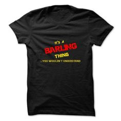 Its a BARLING thing, you wouldnt understand - #monogrammed sweatshirt #floral sweatshirt. ORDER NOW  => https://www.sunfrog.com/Names/Its-a-BARLING-thing-you-wouldnt-understand.html?id=60505