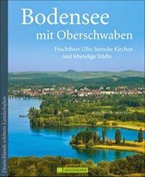 Buch, Kultur und Lifestyle- Reisebücher Helga König: Rezension: Bodensee und Oberschwaben- Fruchbare Uf...