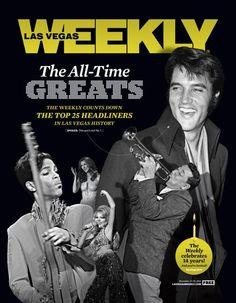 All-Time Vegas Greats http://www.lasvegasweekly.com/news/2012/dec/13/25-greatest-headliners-las-vegas-history/