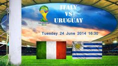 Watch FIFA World Cup 2014 Italy vs Uruguay LIVE Streaming Online