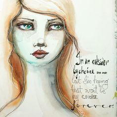 art journal inspiration - I'm an outsider by choice ...