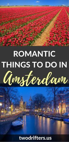 Amsterdam is not just for backpackers, but for couples, too. From museums to coffee to fine cuisine, there are plenty of romantic things to do in Amsterdam.  *********************************** Things to do in Amsterdam | Amsterdam for couples | Romantic Amsterdam | Backpacking in Amsterdam | Romantic restaurants Amsterdam | Honeymoon Amsterdam | Couples travel guide Amsterdam