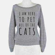 1691fd88e3d I Am Here To Pet All Of The Cats Crewneck Sweatshirt