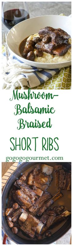 With just a few basic pantry ingredients and 10 minutes, you can have this in the oven braising while you get on with life! Mushroom Balsamic Braised Short Ribs | Go Go Go Gourmet @gogogogourmet