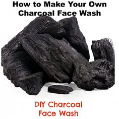 make your own charcoal face wash