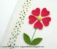 http://bugsandfishes.blogspot.co.uk/2012/03/diy-felt-flower-card.html