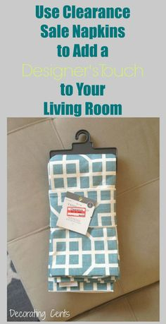 ad8e35ddaf04 Use Napkins to Add a Designer s Touch to your space Den Ideas