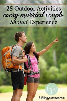 25 Outdoor Activities Every Married Couple Should Experience – Christian Marriage Adventures™ Marriage And Family, Marriage Relationship, Happy Marriage, Marriage Advice, Marriage Romance, Relationship Building, Successful Marriage, Strong Marriage, Cadeau Couple