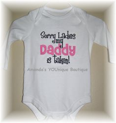 Sorry Ladies My Daddy Is Taken Embroidered Shirt by AYBoutique, $22.00