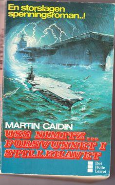 forsvunnet i stillehavet - Det hvite lerret av Martin Caidin Uss Nimitz, Reading, Books, Movies, Movie Posters, Art, Art Background, Libros, Films