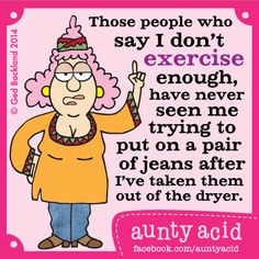 Aunty Acid's TOP 10 Hilarious thoughts on EXERCISE