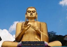 Sri Lanka: The medieval capital of Polonnaruwa, the Cave Temples of Dambulla, the Lion Rock of Sigiriya- Sri Lanka's picture postcard beaches and giant Buddhist sculptures. Tucked away in the Indian Ocean, it is an ideal holiday destination for those on a budget!  Golden Buddha