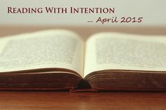 Reading with Intention in 2015 (April)