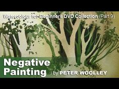 Negative Painting by PETER WOOLLEY (DVD Trailer) - YouTube