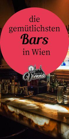 Unsere gemütlichsten Bars in Wien – Best Europe Destinations Vienna Bars, Restaurants In Paris, Europe Destinations, Keto Frozen Meals, Cozy Bar, Diy Beauty Secrets, Bars And Clubs, Italy Holidays, Vienna