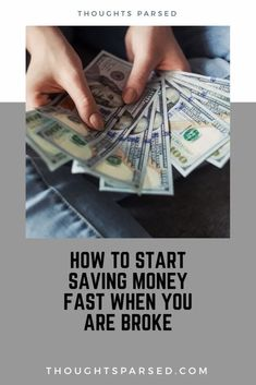 How to Save Money Fast When You Are Broke