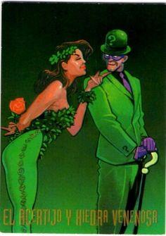 89-El Acertijo y Hiedra Venenosa  A pesar de anunciar sus crímenes utilizando difíciles acertijos, Edgard Nygma, El Acertijo, ha dejado perplejo en ocasiones hasta a Batman. Sin embargo, tal vez Pamela Isley es mucho más enigmática. Su sangre con mutaciones anti-toxicas, su amor por las plantas y desden por los hombres, la hacen una especie mortal de Hiedra Venenosa.