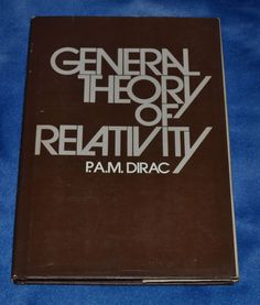 General Theory of Relativity by Paul Adrien Maurice Dirac (1975, Hardcover)