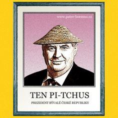Praotec Čech, pater Boemus, humoristický vzdělávací magazín, Ten Pi Tchus,