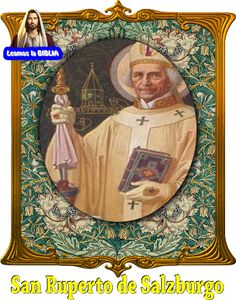 Leamos la BIBLIA: San Ruperto de Salzburgo
