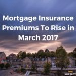 Mortgage Insurance Premiums To Rise in 2017 - Mortgage Loan Originator - Paying off mortgage tips. - Mortgage Insurance Premiums To Rise in March 2017 Mortgage Companies, Mortgage Tips, Mortgage Rates, Insurance Companies, Interest Only Mortgage, Pay Off Mortgage Early, Mortgage Payment Calculator, Mortgage Loan Originator