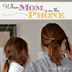 """Do your kids interrupt your phone calls and other grown-up business? Here's the only tip you'll ever need to handle those frustrating moments - and it's probably not what you're expecting. """"When Mom Is on the Phone"""" from Time Out with Becky Kopitzke - Christian devotions, advice, and encouragement for moms and wives."""
