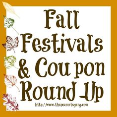Fall Festivals & Coupon RoundUp