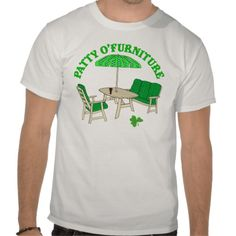 20% OFF St. Patrick Day Shirt - LAST DAY! ~ Patty O' Furniture Tshirts