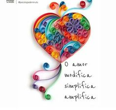 Ah, o amor! Morning Greetings Quotes, Good Morning Quotes, Morning Sayings, Sweet Words, Faith In Humanity, More Than Words, Morning Images, Love Heart, Quilling