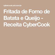 Fritada de Forno de Batata e Queijo - Receita CyberCook
