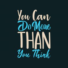 You can do more than you think! Inspirational Quotes Background, Inspirational Quotes Pictures, Quote Backgrounds, Swag Quotes, True Quotes, Best Quotes, Vintage Grunge, Banners, Study Motivation Quotes