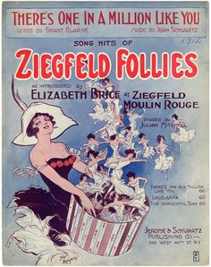 "March 21, 1867: Florenz Edward Ziegfeld, Jr. was born in Chicago. Known as Flo, Ziegfeld was a Broadway producer, most notably of his Follies, and of the groundbreaking musical Show Boat. In 1927, he opened his 1600-seat Ziegfeld Theatre (demolished in 1966) on Sixth Avenue. ""There's One in a Million Like You"" Song Hits of Ziegfeld Follies [sheet music cover]. 1912. PR 031, Landauer Collection of Business and Advertising Ephemera, New-York Historical Society, 85168d."