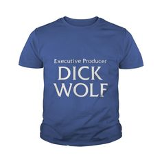 Executive Producer Dick Wolf T-Shirt #gift #ideas #Popular #Everything #Videos #Shop #Animals #pets #Architecture #Art #Cars #motorcycles #Celebrities #DIY #crafts #Design #Education #Entertainment #Food #drink #Gardening #Geek #Hair #beauty #Health #fitness #History #Holidays #events #Home decor #Humor #Illustrations #posters #Kids #parenting #Men #Outdoors #Photography #Products #Quotes #Science #nature #Sports #Tattoos #Technology #Travel #Weddings #Women