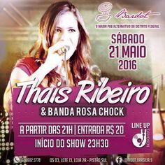 #VEJA Bardot Pub: Thaís Ribeiro e Banda Rosa Chock #agenda @paroutudo via ParouTudo http://ift.tt/22iKG0k #Raynniere #Makepeace