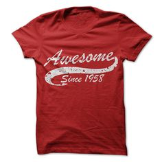 awesome Awesome since 1958  Check more at http://doomtshirts.xyz/hot-tshirts/awesome-since-1958-cheap-online