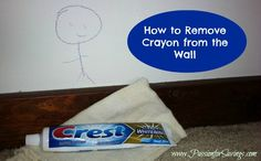 Check out this easy tipe to Remove Crayon from the Wall!