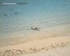 On the Beach: Richard Misrach: 9781597110488: Amazon.com: Books