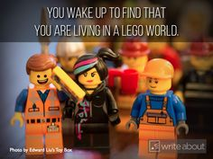 You wake up to find that you are living in a lego world.