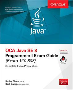"""Read """"OCP Java SE 8 Programmer II Exam Guide (Exam by Kathy Sierra available from Rakuten Kobo. A Complete, Integrated Study System for OCP Exam Study for the OCP Java SE 8 Programmer II exam using this effec. Java, Free Textbooks, Free Epub, Exam Guide, Drive Online, Practice Exam, Reading Online, Audio Books, Good Books"""