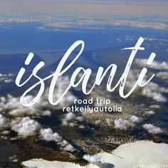 Islanti road trip matkailuautolla. Islannin reissumme matkakertomus. Matkustimme retkeilyautolla ympäri Islantia tutustuen sen luonnonkauniisiin kohteisiin.