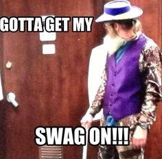 Gotta get my Swag on!!! Uncle Si #DuckDynasty. hahahahaha i saw this episode it is soooo funny