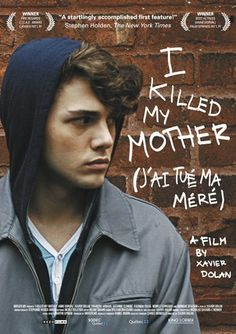 Xavier Dolan's debut feature film I KILLED MY MOTHER is playing at MoMA until tomorrow, March 21 in New York. Trailer and play dates are available here! http://www.kinolorber.com/film.php?id=1323