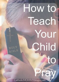 The importance of prayer for kids. How to teach kids to pray Tag: Christian, Catholic, Bible, Bedtime prayers, child, children, family