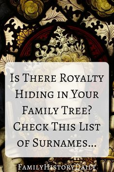 Genealogy Research Help: Do you have royal ancestry hiding in your family tree? Check this free surname list to find out. Genealogy Websites, Genealogy Forms, Genealogy Chart, Genealogy Research, Family Genealogy, Genealogy Humor, Find My Ancestors, Surnames, Ancestry