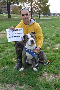 """Adam and his dog, Kansas City, MO  I am an engineer  I am a """"pit bull"""" dog owner  I am the majority"""