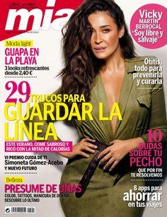 Revista MÍA 1501, #julio 2015.  #VickyMartínBerrocal. 29 trucos para guardar la línea. 10 dudas sobre tu #pecho. 8 #apps para #ahorrar. Presume de #uñas. #Guapa en la #playa.
