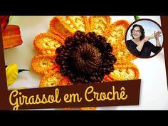 GIRASSOL EM CROCHÊ - YouTube